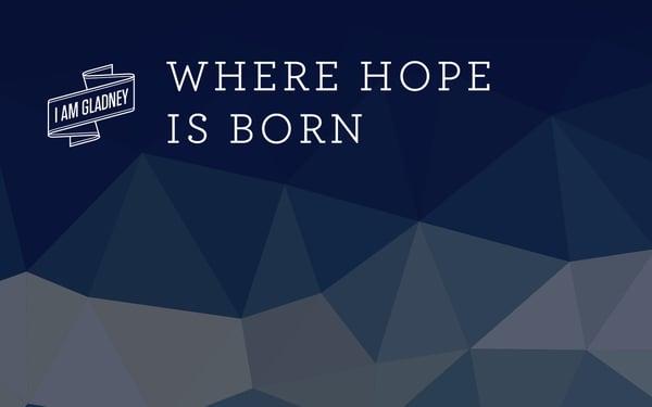 Where Hope is Born