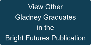 View Other Gladney Graduates in the Bright Futures Publication